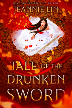Book cover: Tale of the Drunken Sword. Asian woman in white dress with sword at her side surrounded by red autumn leaves