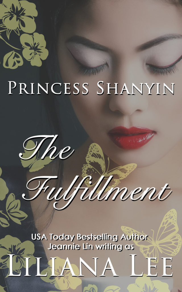 Book cover: Princess Shanyin, The Fulfillment by Liliana Lee. Pretty Asian woman with red lips. Floral design overlay. historical erotica