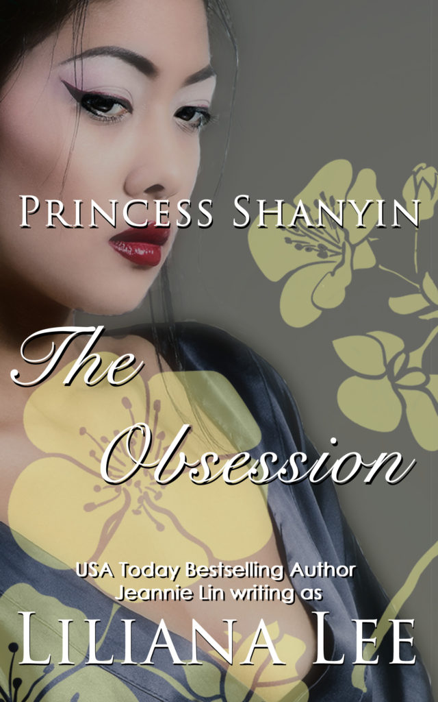 Book cover: Princess Shanyin, The Obsession by Liliana Lee. Pretty Asian woman with red lips. historical erotica